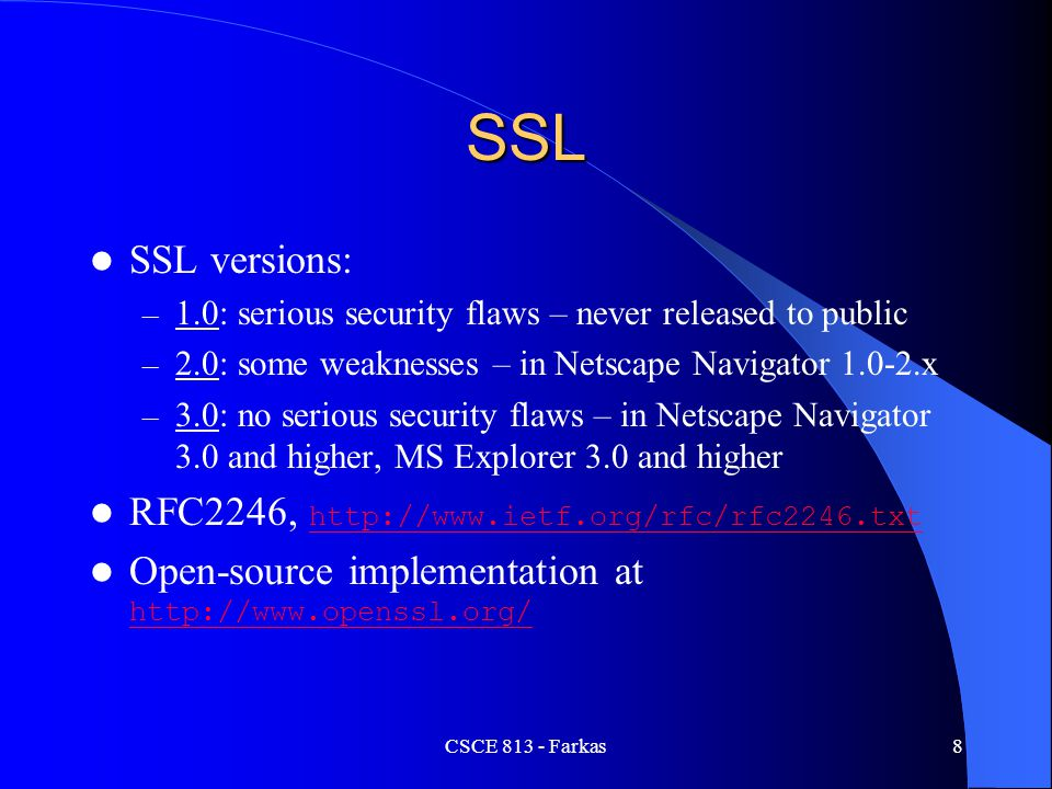 SSL SSL versions: RFC2246, http://www.ietf.org/rfc/rfc2246.txt