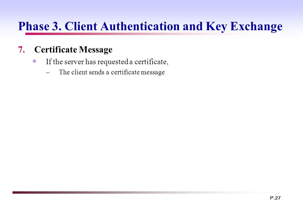 Phase 3. Client Authentication and Key Exchange