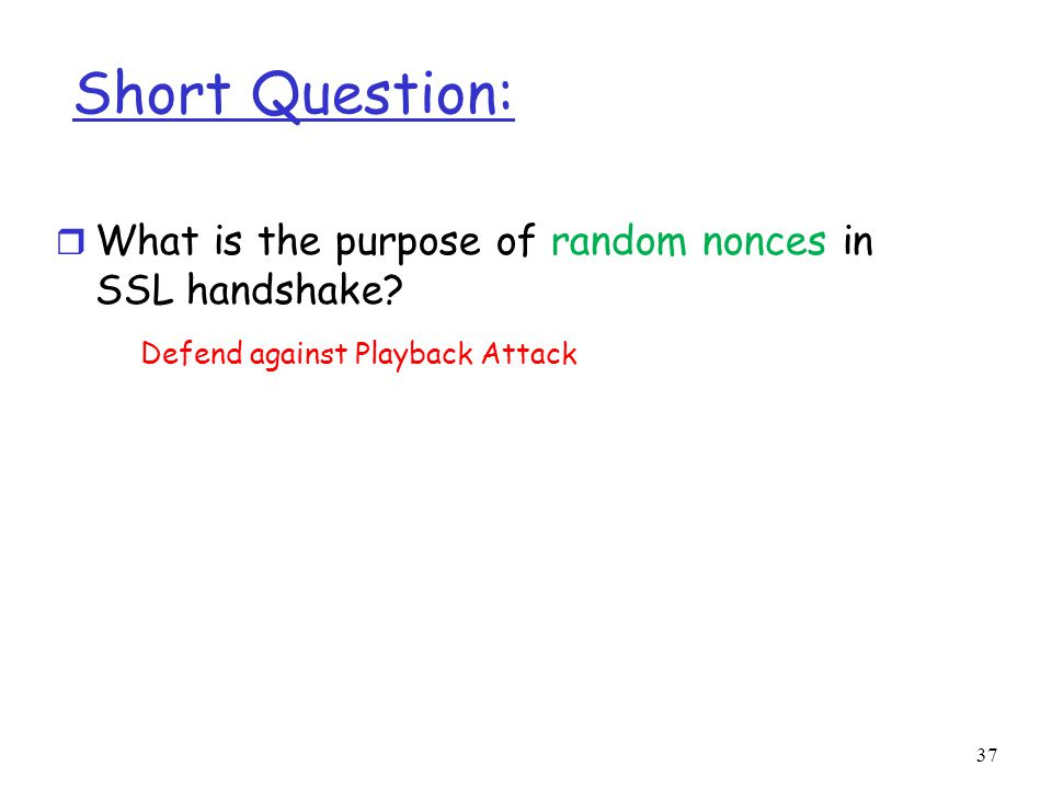 Short Question: What is the purpose of random nonces in SSL handshake
