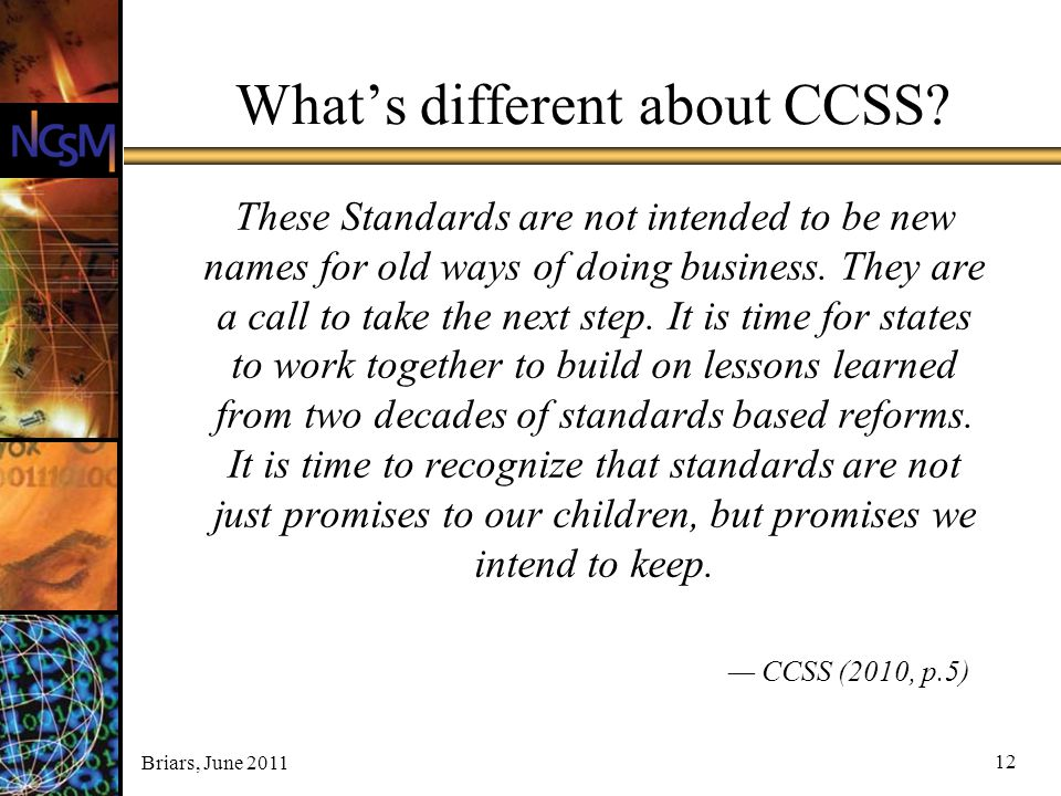 What's different about CCSS