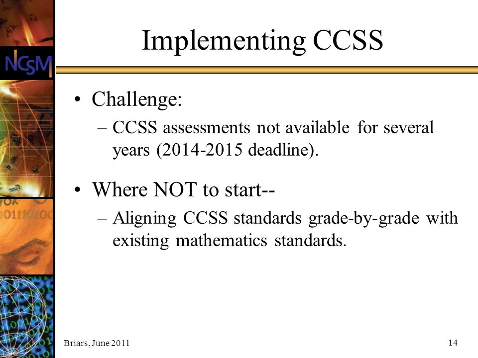 Implementing CCSS Challenge: Where NOT to start--