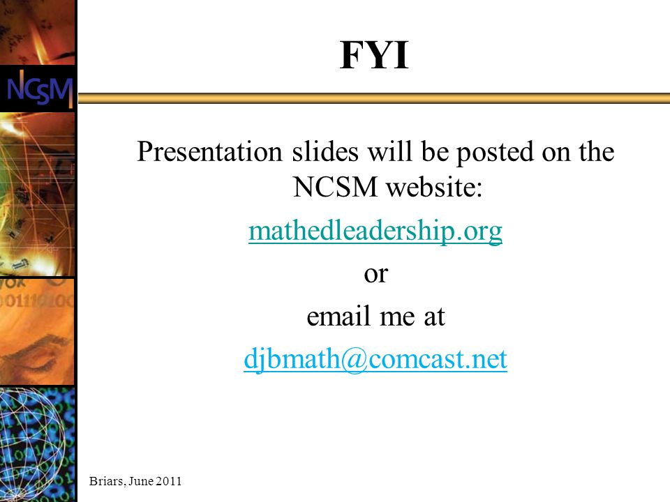 Presentation slides will be posted on the NCSM website: