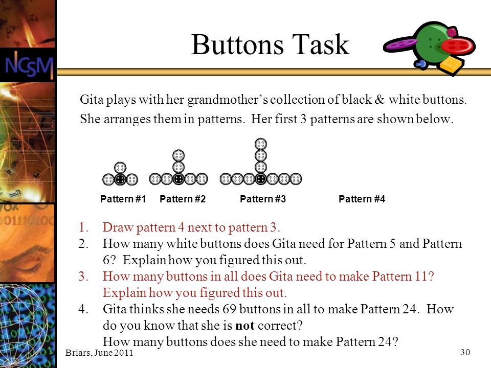 Buttons Task Gita plays with her grandmother's collection of black & white buttons.
