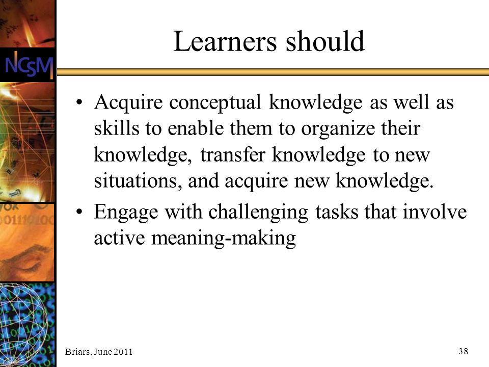 Learners should
