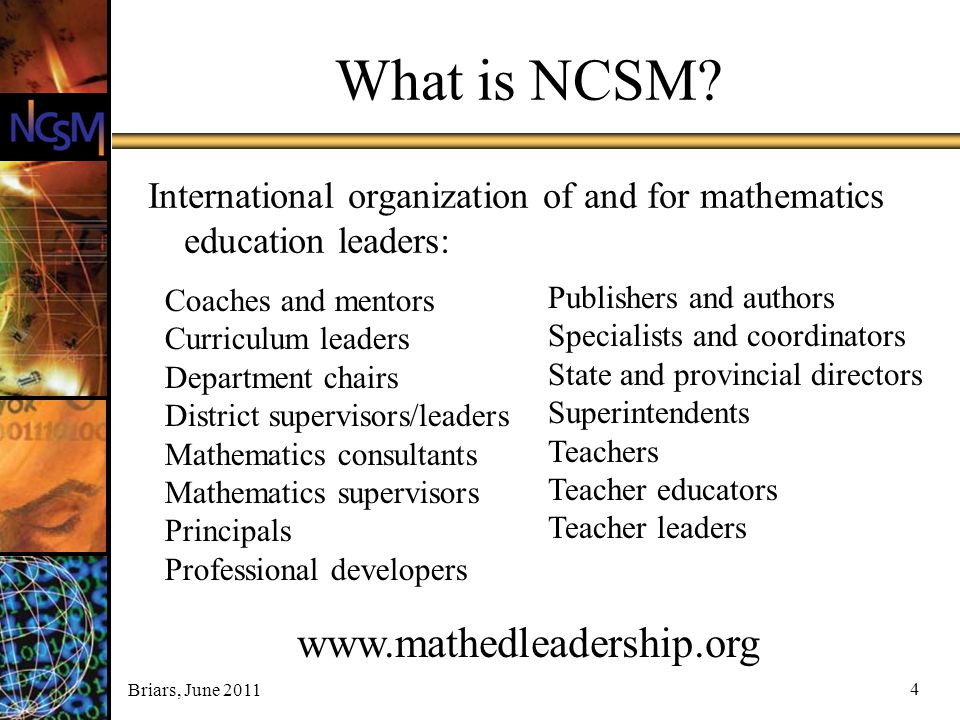 What is NCSM www.mathedleadership.org