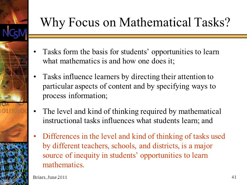 Why Focus on Mathematical Tasks