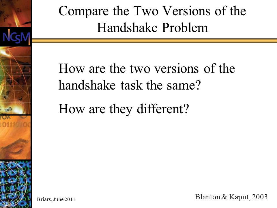 Compare the Two Versions of the Handshake Problem