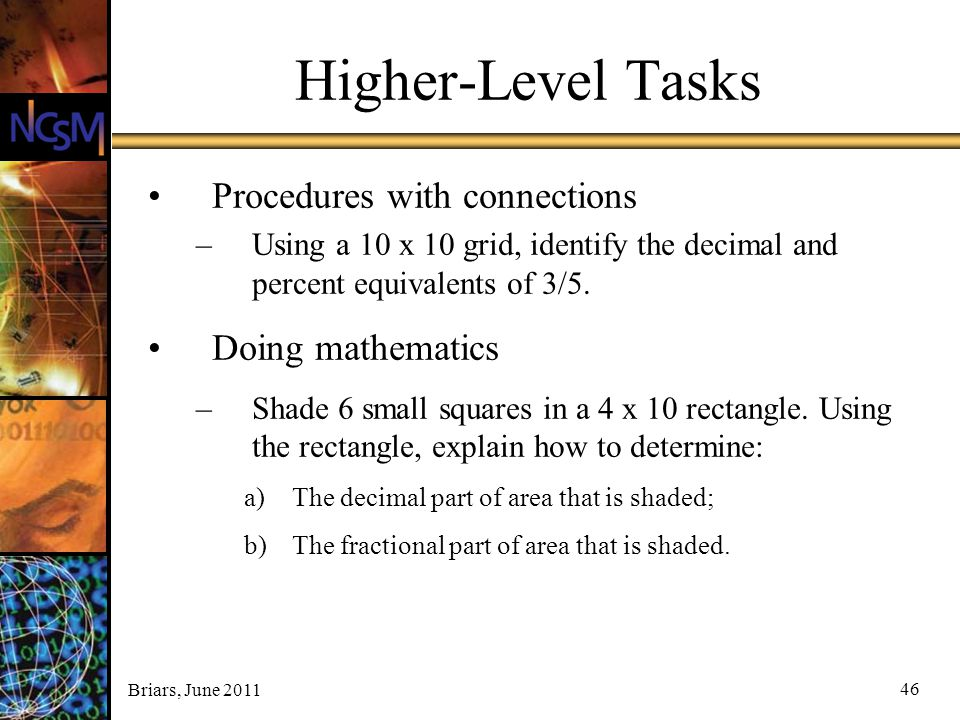 Higher-Level Tasks Procedures with connections Doing mathematics
