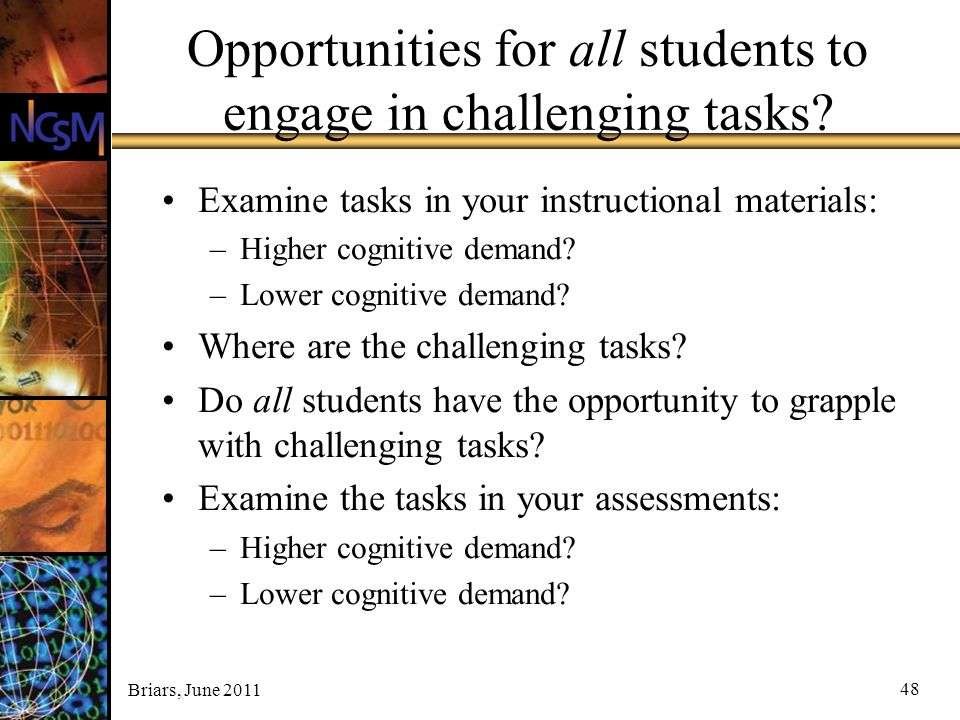 Opportunities for all students to engage in challenging tasks