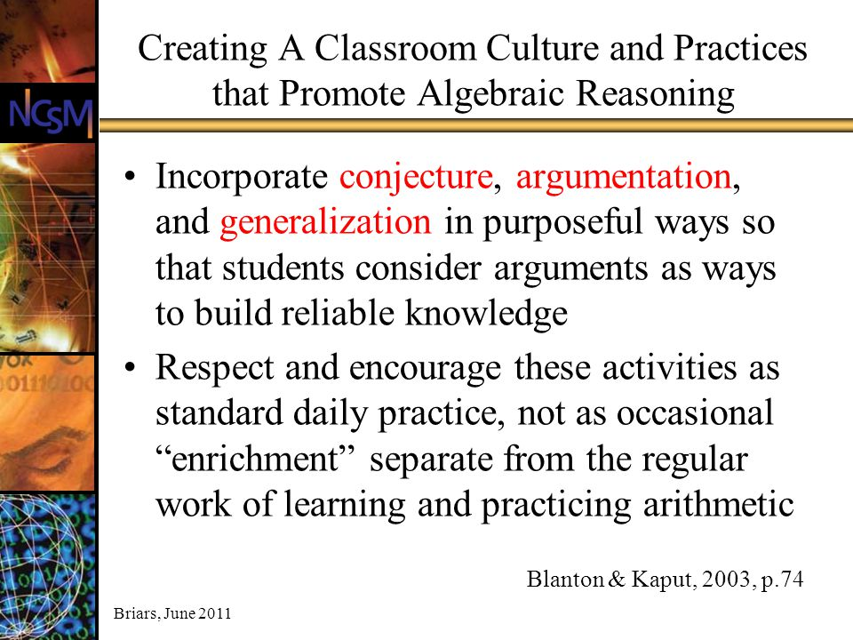 Creating A Classroom Culture and Practices that Promote Algebraic Reasoning