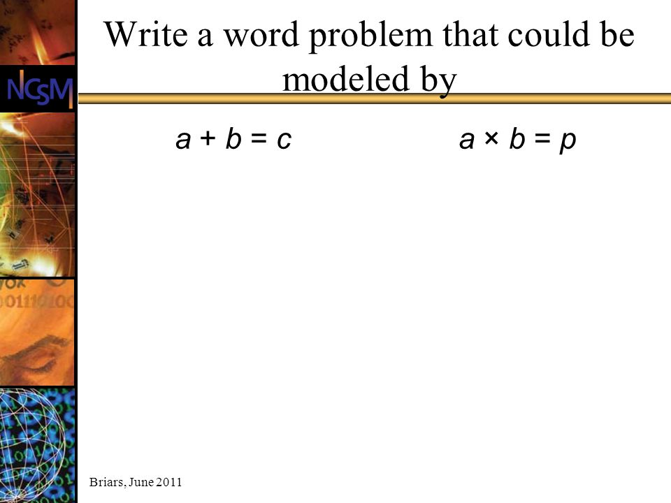 Write a word problem that could be modeled by