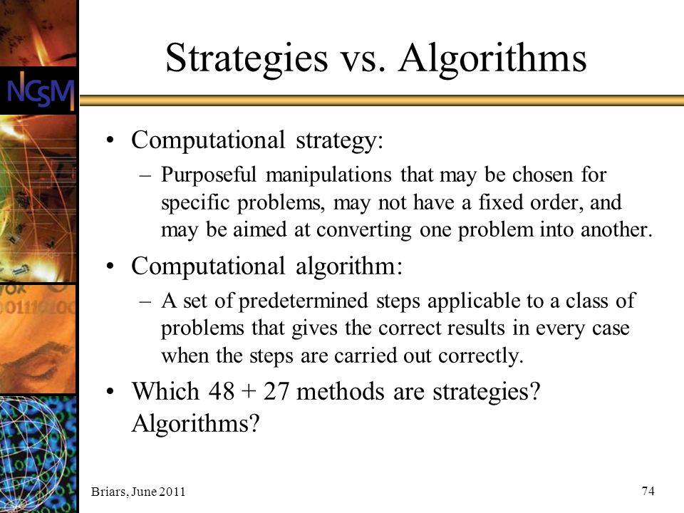Strategies vs. Algorithms