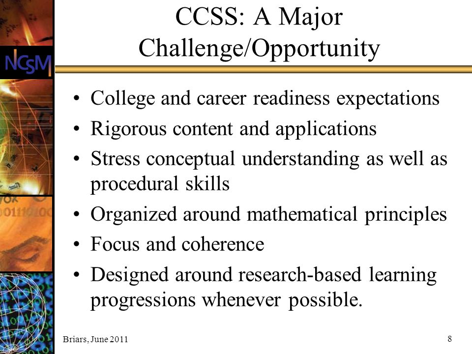 CCSS: A Major Challenge/Opportunity