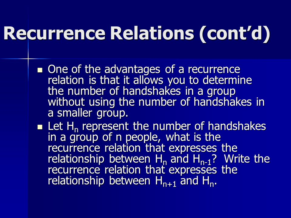 Recurrence Relations (cont'd)