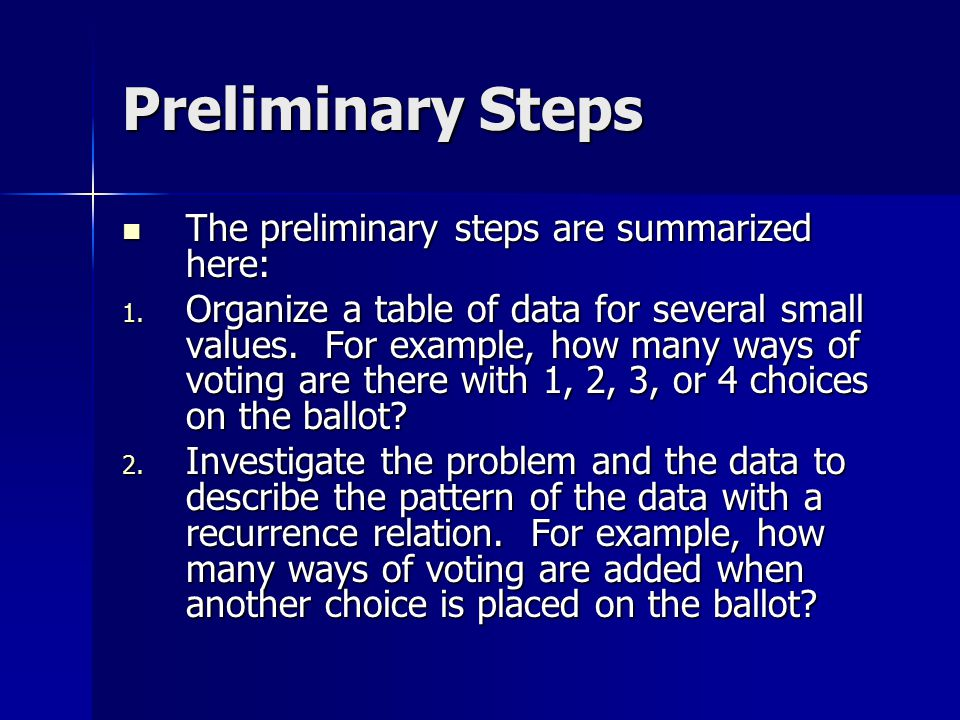 Preliminary Steps The preliminary steps are summarized here: