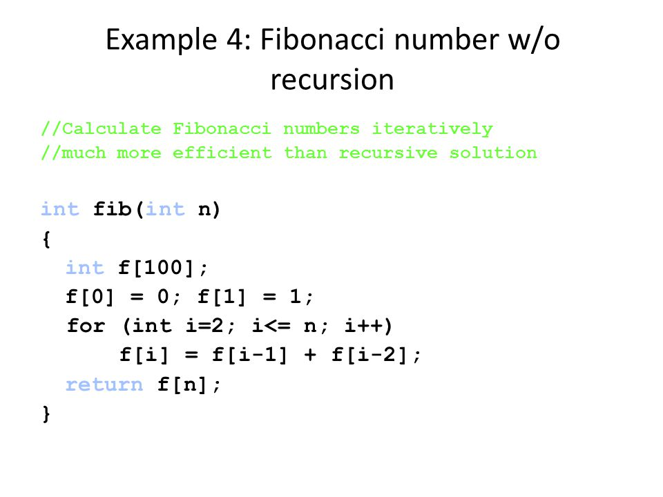 Example 4: Fibonacci number w/o recursion