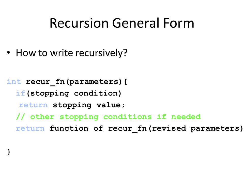 Recursion General Form