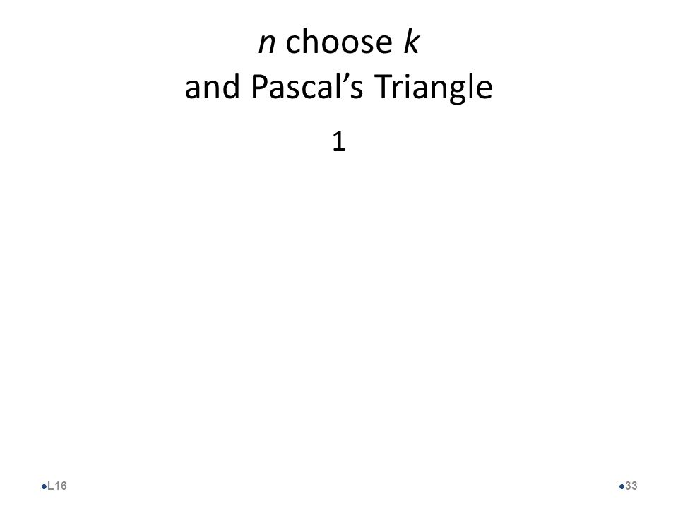 n choose k and Pascal's Triangle