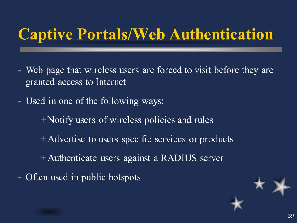 Captive Portals/Web Authentication