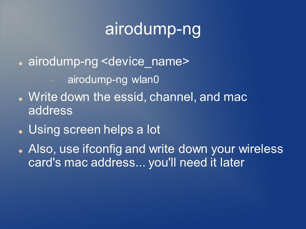 airodump-ng airodump-ng <device_name>