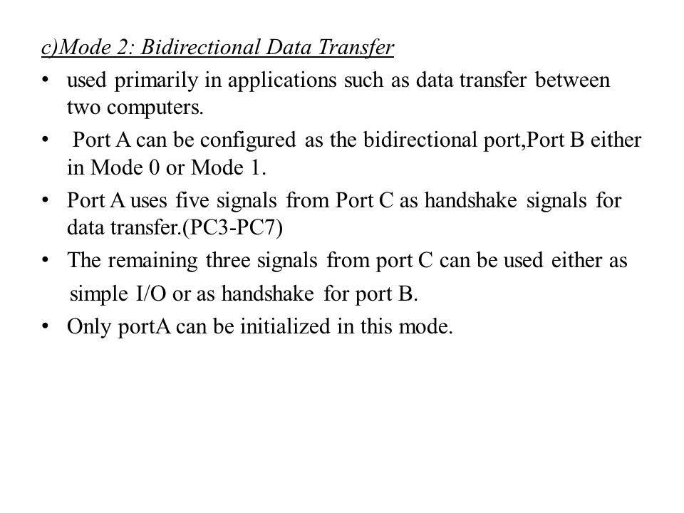 c)Mode 2: Bidirectional Data Transfer