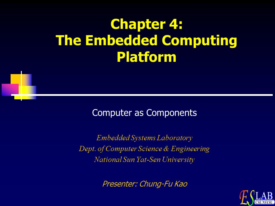 Chapter 4: The Embedded Computing Platform