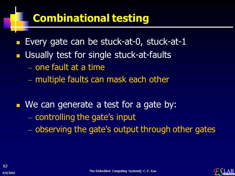 Combinational testing