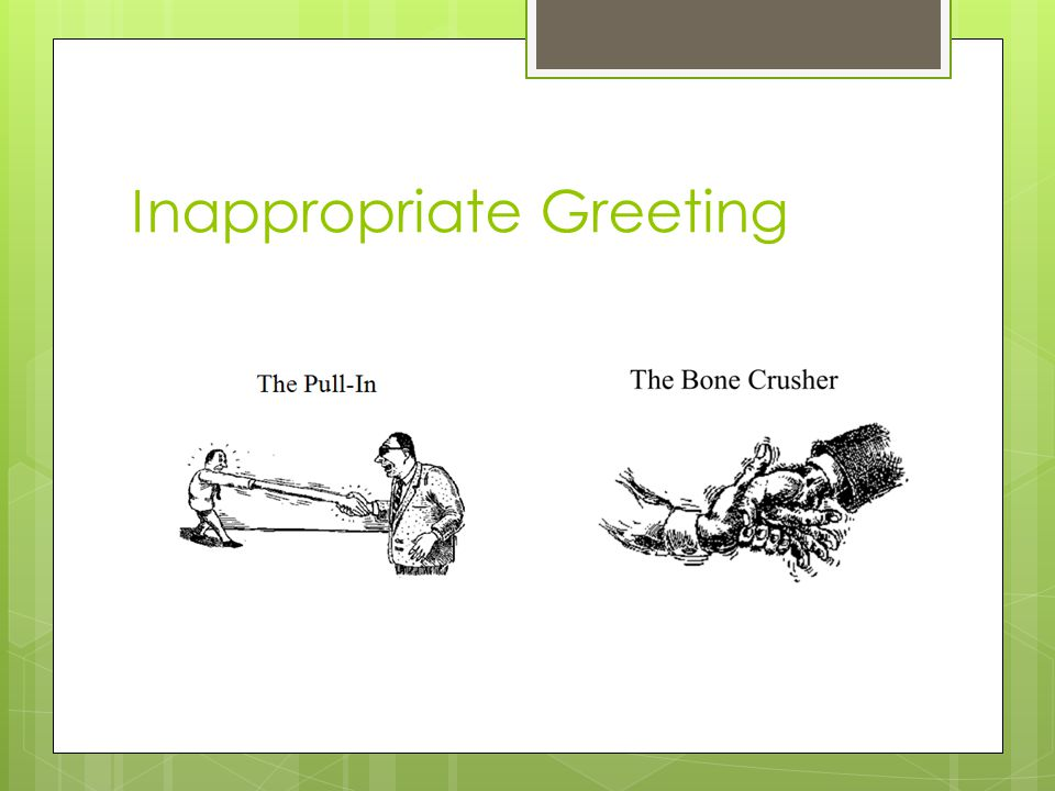 Inappropriate Greeting