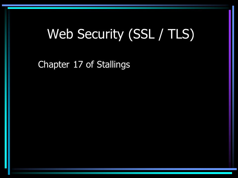 Web Security (SSL / TLS)