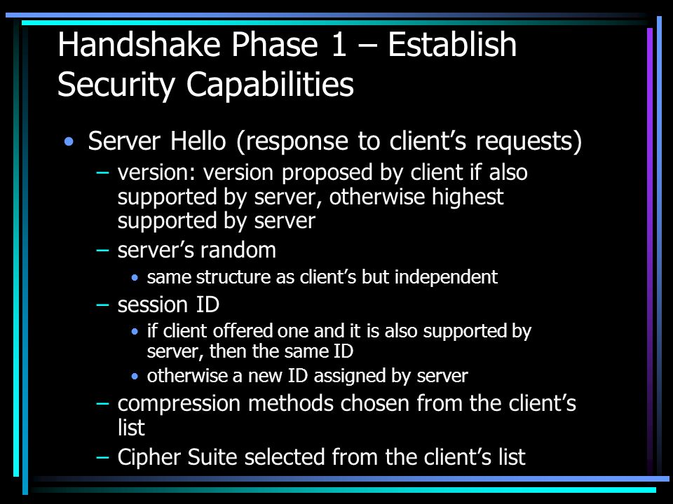 Handshake Phase 1 – Establish Security Capabilities