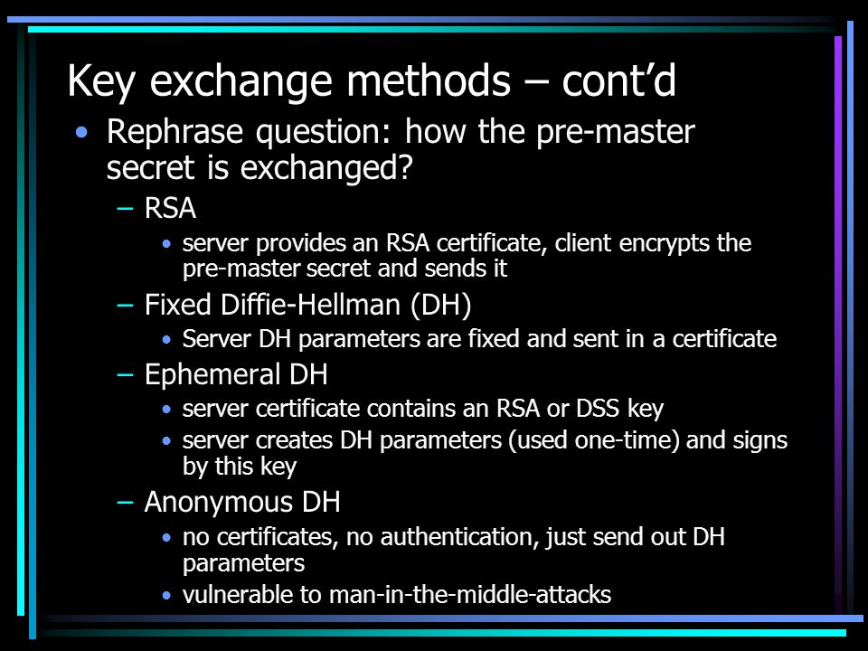 Key exchange methods – cont'd