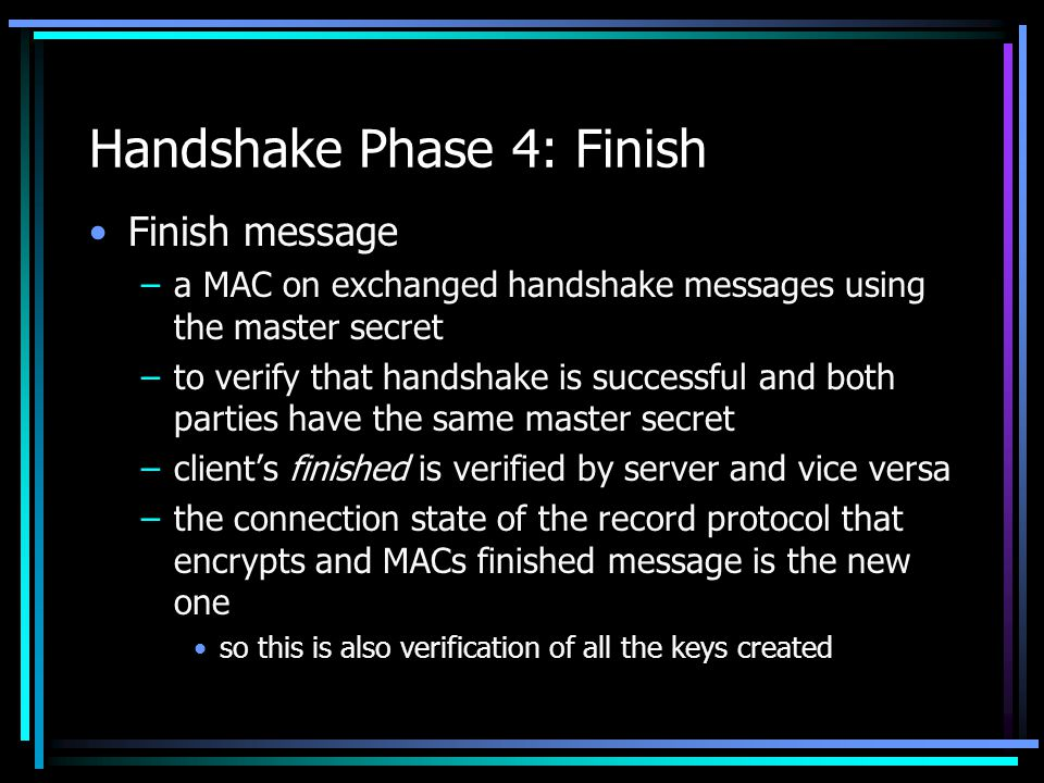 Handshake Phase 4: Finish