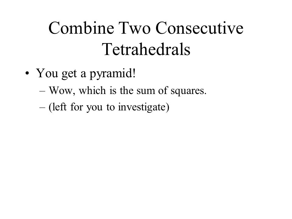 Combine Two Consecutive Tetrahedrals