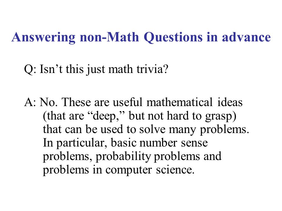 Answering non-Math Questions in advance