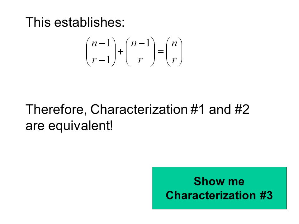 Therefore, Characterization #1 and #2 are equivalent!
