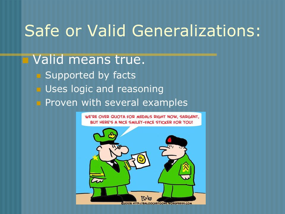 Safe or Valid Generalizations:
