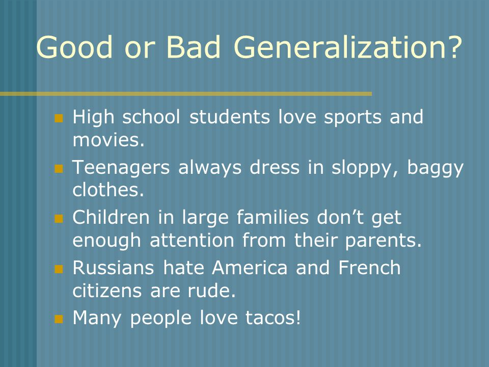 Good or Bad Generalization