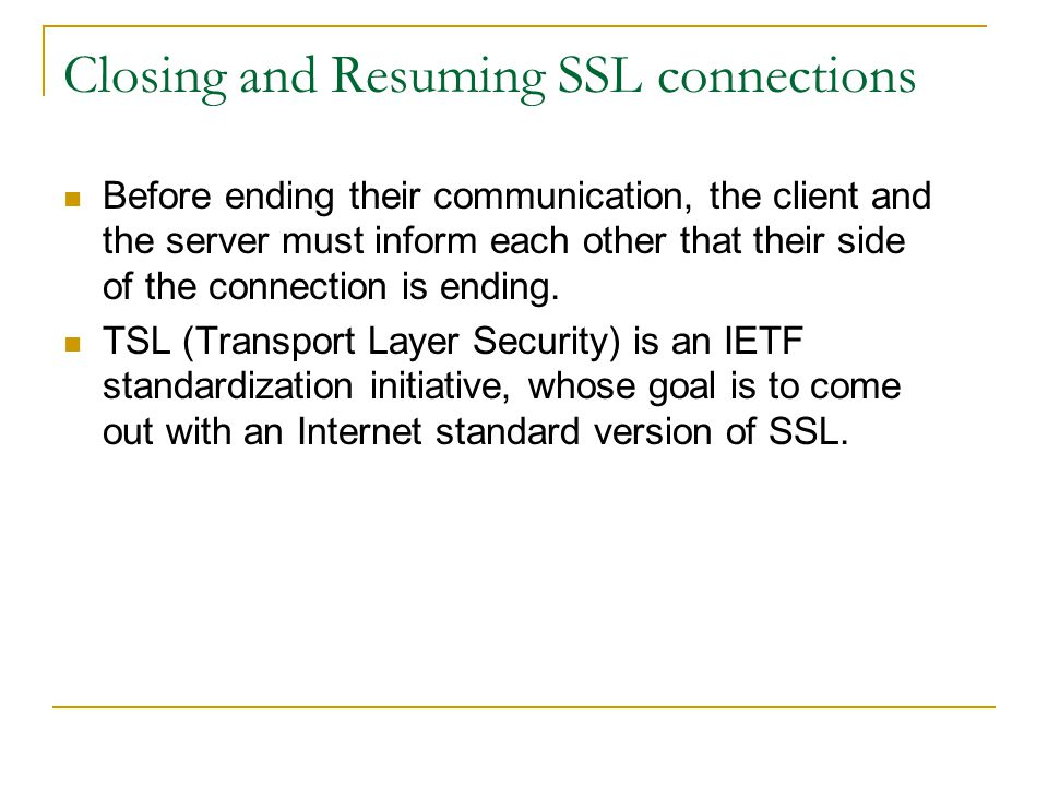 Closing and Resuming SSL connections