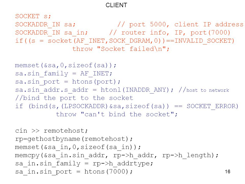 SOCKADDR_IN sa; // port 5000, client IP address