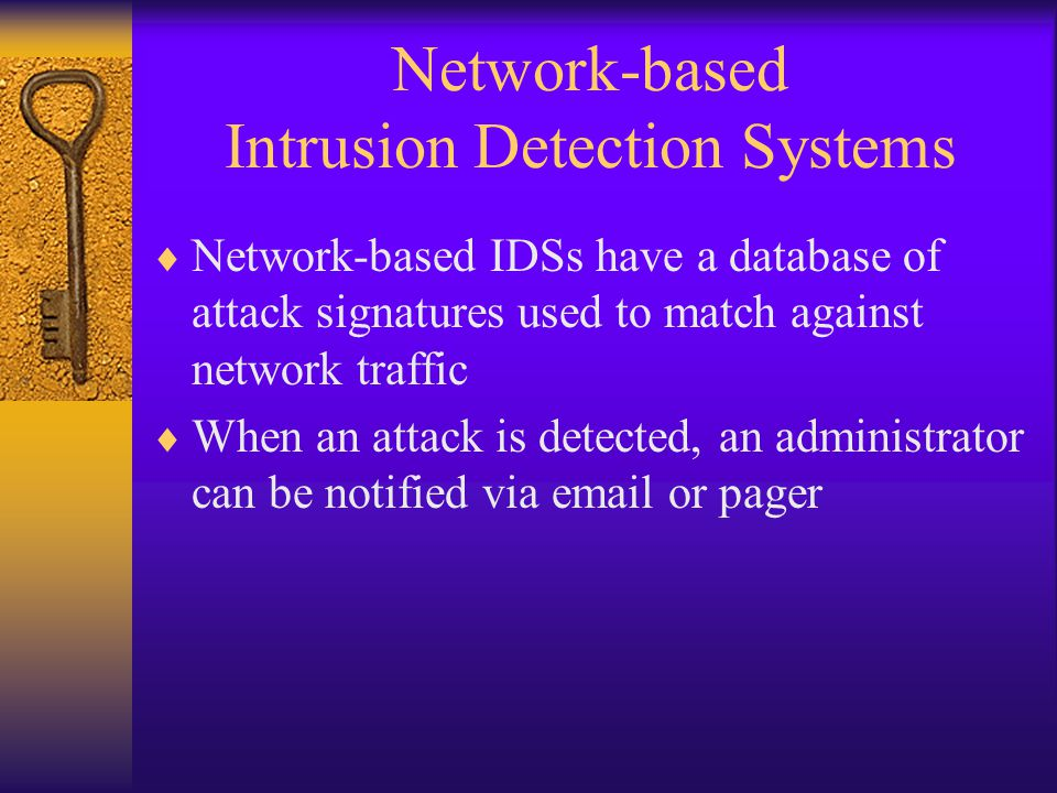 Network-based Intrusion Detection Systems