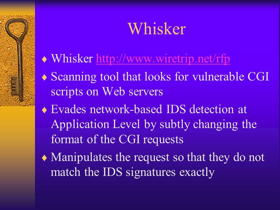 Whisker Whisker http://www.wiretrip.net/rfp