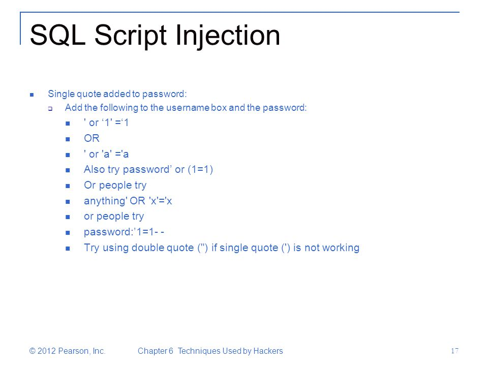 SQL Script Injection or '1 ='1 OR or a = a