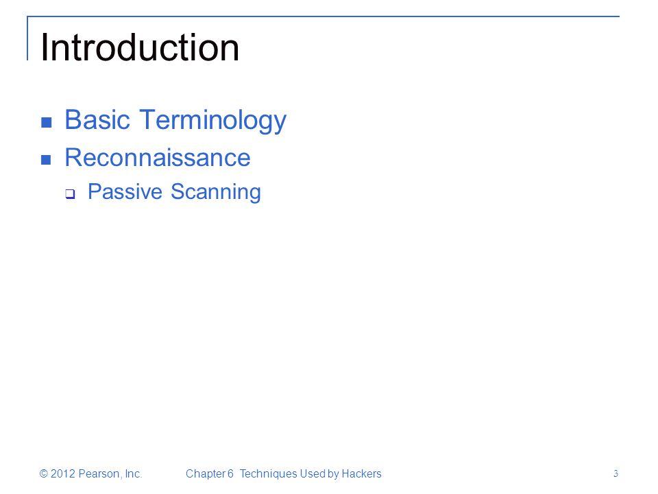 Introduction Basic Terminology Reconnaissance Passive Scanning