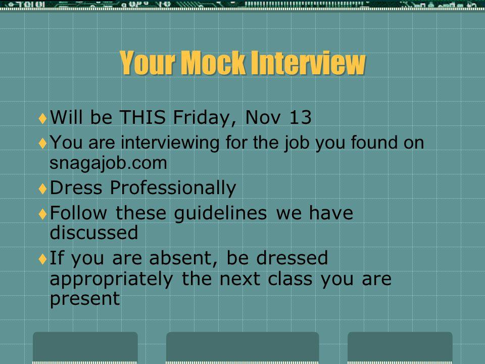 Your Mock Interview Will be THIS Friday, Nov 13