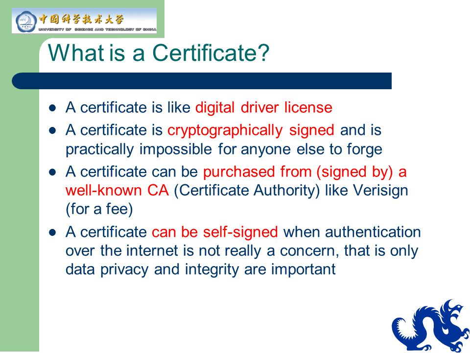 What is a Certificate A certificate is like digital driver license