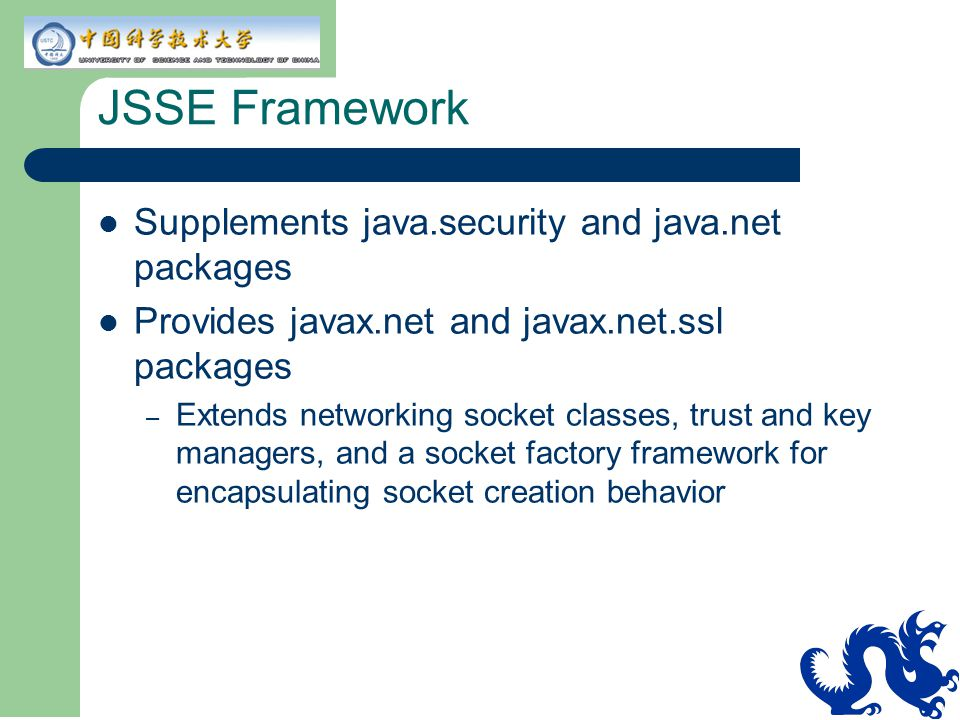 JSSE Framework Supplements java.security and java.net packages