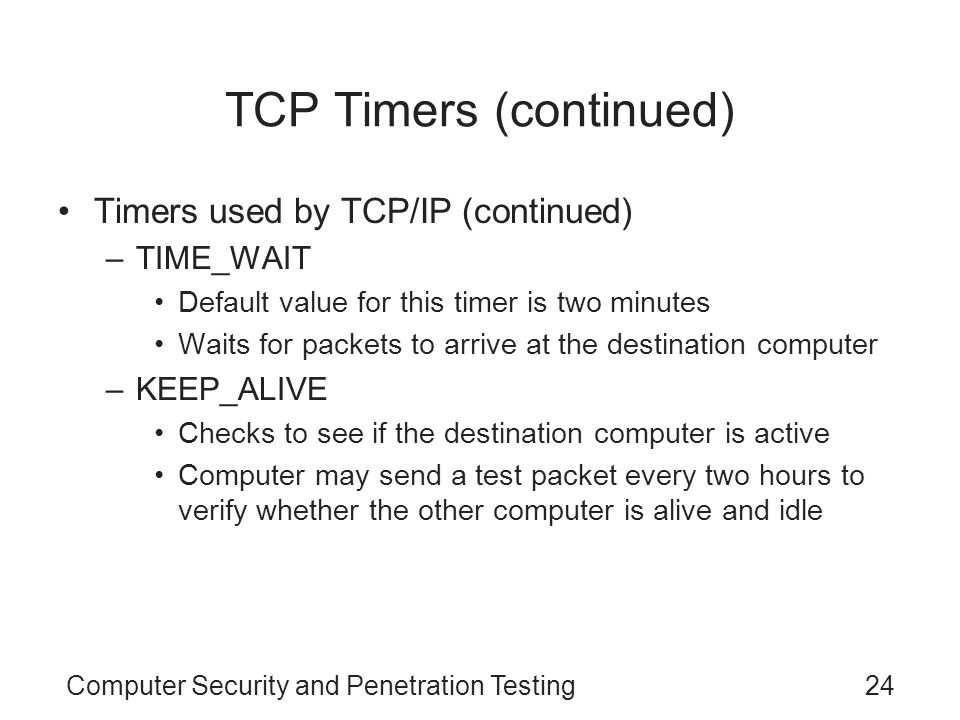 TCP Timers (continued)