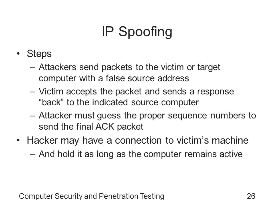 IP Spoofing Steps Hacker may have a connection to victim's machine