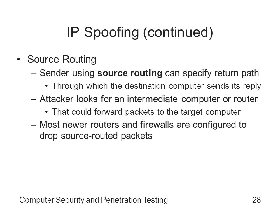 IP Spoofing (continued)