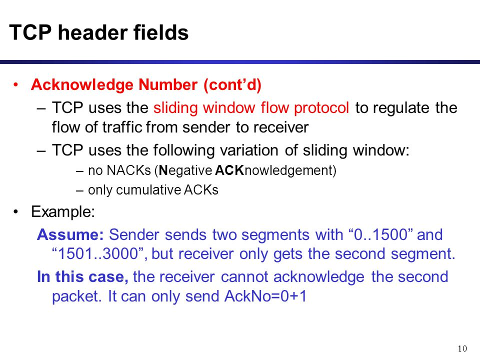 TCP header fields Acknowledge Number (cont'd)